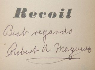 RECOIL - INSCRIBED BY COVER ARTIST ROBERT A. MAGUIRE