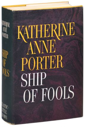 SHIP OF FOOLS - WITH 3-PAGE ALS TO HER LOVER. Katherine Anne Porter