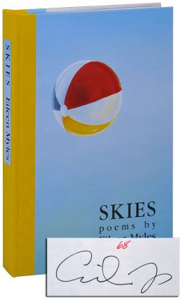 SKIES: POEMS - LIMITED EDITION, SIGNED. Eileen Myles