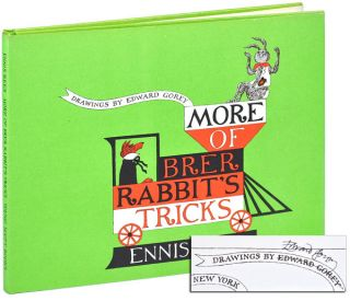 MORE OF BRER RABBIT'S TRICKS - SIGNED. Ennis Rees, Edward Gorey, stories, illustrations