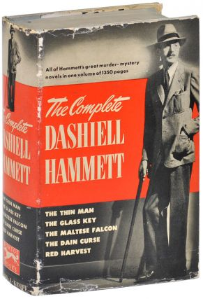 THE COMPLETE DASHIELL HAMMETT: THE THIN MAN, THE GLASS KEY, THE MALTESE FALCON, THE DAIN CURSE, &...