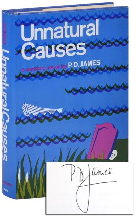 UNNATURAL CAUSES - SIGNED. P. D. James