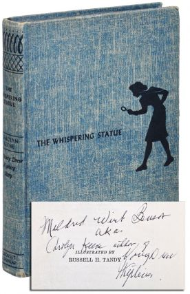 THE WHISPERING STATUES - INSCRIBED. Carolyn Keene, pseud. of Mildred Wirt Benson