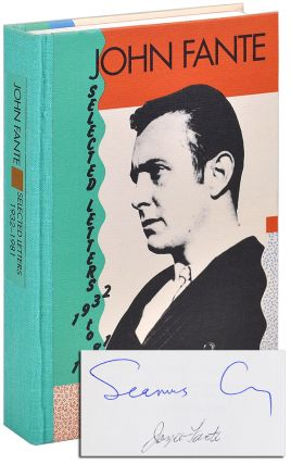JOHN FANTE: SELECTED LETTERS 1932-1981 - LIMITED EDITION, SIGNED. John Cooney Fante, Seamus, letters