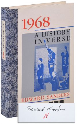 1968: A HISTORY IN VERSE - DELUXE ISSUE, SIGNED. Edward Sanders