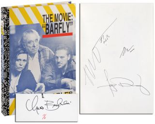 "THE MOVIE: ""BARFLY."" AN ORIGINAL SCREENPLAY BY CHARLES BUKOWSKI FOR A FILM BY BARBET SCHROEDER - DELUXE ISSUE, SIGNED"