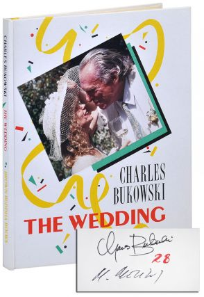 THE WEDDING - LIMITED EDITION, SIGNED. Charles Bukowski, Michael Montfort, text, photographs