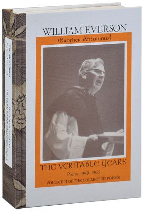 THE VERITABLE YEARS: POEMS 1949-1966. INCLUDING A SELECTION OF UNCOLLECTED AND PREVIOUSLY...
