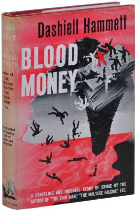 BLOOD MONEY. Dashiell Hammett