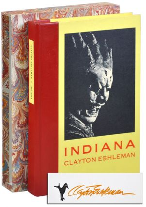 INDIANA: POEMS - DELUXE ISSUE, SIGNED, WITH PROSPECTUS. Clayton Eshleman
