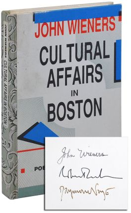 CULTURAL AFFAIRS IN BOSTON: POETRY & PROSE 1956-1985 - DELUXE ISSUE, SIGNED. John Wieners, Robert...