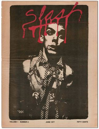 SLASH - VOL.1, NO.2 (JUNE, 1977). Steven Samiof, Melanie Nissen