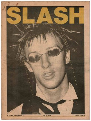 SLASH - VOL.1, NO.11 (JULY, 1978). Steven Samiof, Melanie Nissen