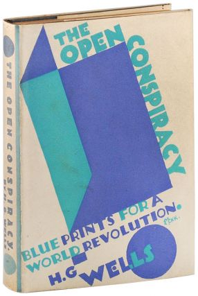 THE OPEN CONSPIRACY: BLUE PRINTS FOR A WORLD REVOLUTION - INSCRIBED TO HIS SON