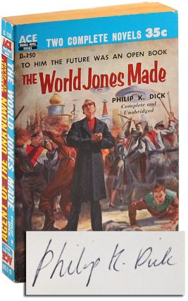 THE WORLD JONES MADE / AGENT OF THE UNKNOWN - SIGNED. Philip K. Dick, Margaret St. Clair