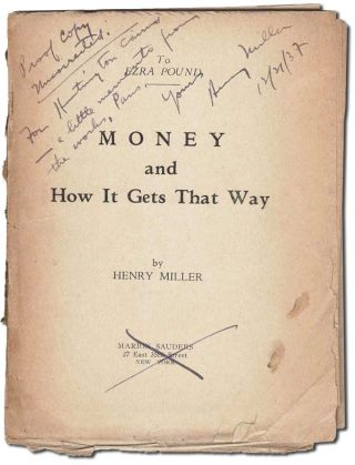 MONEY AND HOW IT GETS THAT WAY [TOGETHER WITH] UNCORRECTED PROOF COPY - INSCRIBED TO HUNTINGTON CAIRNS