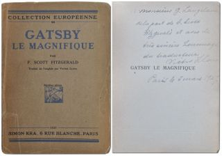 GATSBY LE MAGNIFIQUE - INSCRIBED BY THE TRANSLATOR. F. Scott Fitzgerald, Victor Llona, novel,...