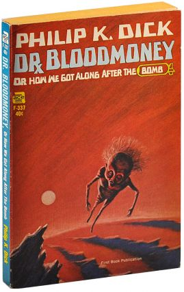 DR. BLOODMONEY, OR HOW WE GOT ALONG AFTER THE BOMB - SIGNED