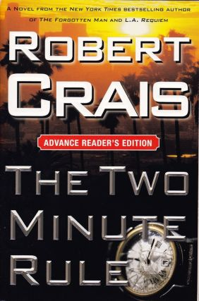 THE TWO MINUTE RULE - SIGNED ADVANCE READER'S EDITION. Robert Crais