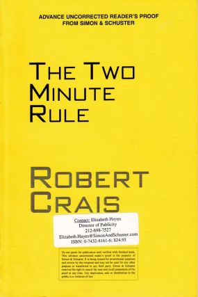 THE TWO MINUTE RULE - SIGNED UNCORRECTED PROOF COPY. Robert Crais