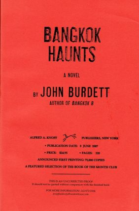 BANGKOK HAUNTS - SIGNED UNCORRECTED PROOF COPY. John Burdett