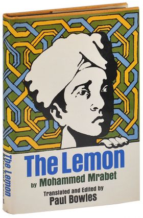 THE LEMON. Mohammed Mrabet, Paul Bowles, novel, translation