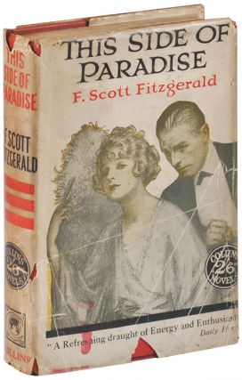 THIS SIDE OF PARADISE. F. Scott Fitzgerald