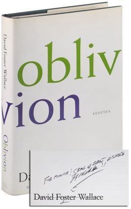 OBLIVION: STORIES - REVIEW COPY, INSCRIBED. David Foster Wallace