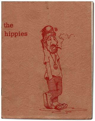 THE HIPPIES. Kim Collins, Gary Brent, Jack Fischer, Kip Iliff, Ted Fenley, text, illustrations
