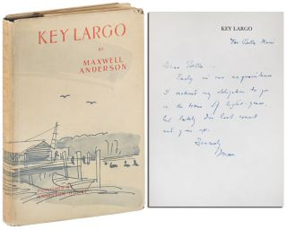 KEY LARGO: A PLAY IN A PROLOGUE AND TWO ACTS - INSCRIBED TO BELLA MUNI. Maxwell Anderson