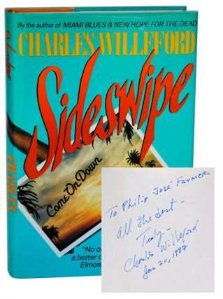 SIDESWIPE - INSCRIBED TO PHILIP JOSÉ FARMER. Charles Willeford