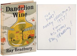 DANDELION WINE - INSCRIBED TO FORREST J. ACKERMAN. Ray Bradbury