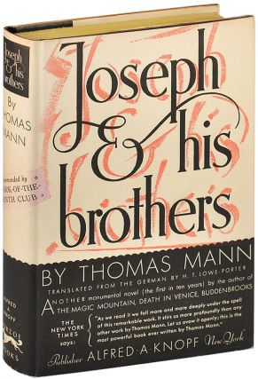 JOSEPH AND HIS BROTHERS. Thomas Mann, H. T. Lowe-Porter, novel, translation
