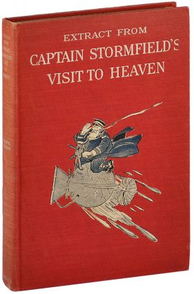 EXTRACT FROM CAPTAIN STORMFIELD'S VISIT TO HEAVEN. Mark Twain, pseud. of Samuel Langhorn Clemens