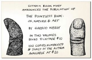THE POINTLESS BOOK: OR, NATURE & ART. IN TWO VOLUMES BOUND TOGETHER - LIMITED EDITION, SIGNED