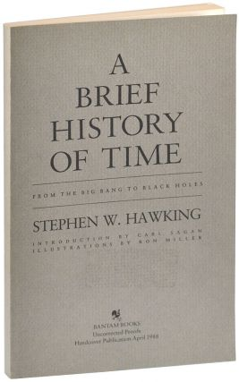 A BRIEF HISTORY OF TIME: FROM THE BIG BANG TO BLACK HOLES - UNCORRECTED PROOF COPY. Stephen W....