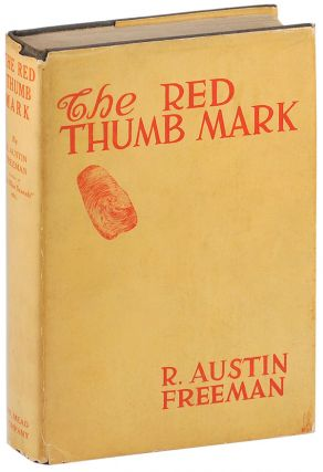 THE RED THUMB MARK. R. Austin Freeman