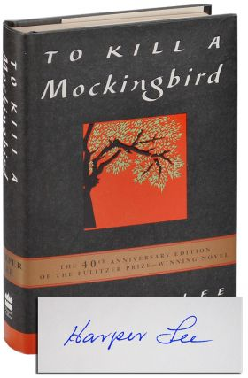 TO KILL A MOCKINGBIRD - SIGNED. Harper Lee