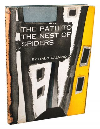 THE PATH TO THE NEST OF SPIDERS. Italo Calvino, Archibald Colquhoun, novel, translation