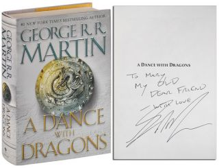 A SONG OF ICE AND FIRE: A GAME OF THRONES, A CLASH OF KINGS, A STORM OF SWORDS, A FEAST FOR CROWS, A DANCE WITH DRAGONS - INSCRIBED ASSOCIATION COPIES