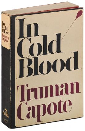 IN COLD BLOOD: A TRUE ACCOUNT OF A MULTIPLE MURDER AND ITS CONSEQUENCES - ADVANCE COPY. Truman...