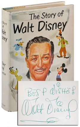 THE STORY OF WALT DISNEY - SIGNED. Diane Disney Miller, Pete Martin