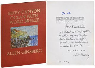 BIXBY CANYON OCEAN PATH WORD BREEZE - INSCRIBED TO EMIL WHITE. Allen Ginsberg, William Webb,...