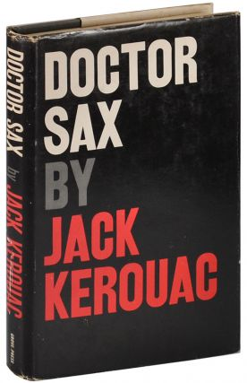 DOCTOR SAX: FAUST PART THREE. Jack Kerouac