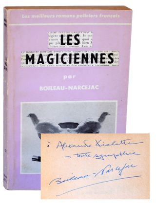 LES MAGICIENNES (DOUBLE DECEPTION) - REVIEW COPY, INSCRIBED TO ALEXANDRE VIALATTE. Pierre...