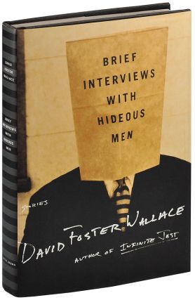 BRIEF INTERVIEWS WITH HIDEOUS MEN - SIGNED