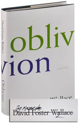 OBLIVION: STORIES - SIGNED. David Foster Wallace
