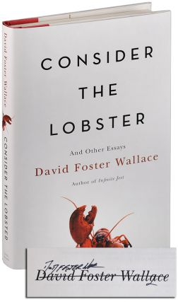 CONSIDER THE LOBSTER AND OTHER ESSAYS - SIGNED. David Foster Wallace