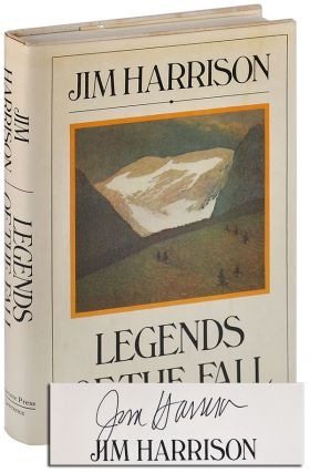 LEGENDS OF THE FALL - SIGNED. Jim Harrison