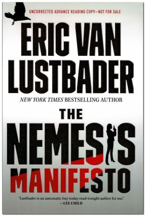THE NEMESIS MANIFESTO - ADVANCE COPY. Eric Van Lustbader